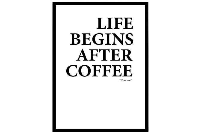 Poster Life begins after coffee - Finns i flera storlekar - Heminredning - Väggdekor - Posters