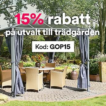 Just nu - 15% rabatt på utvalt till trädgården